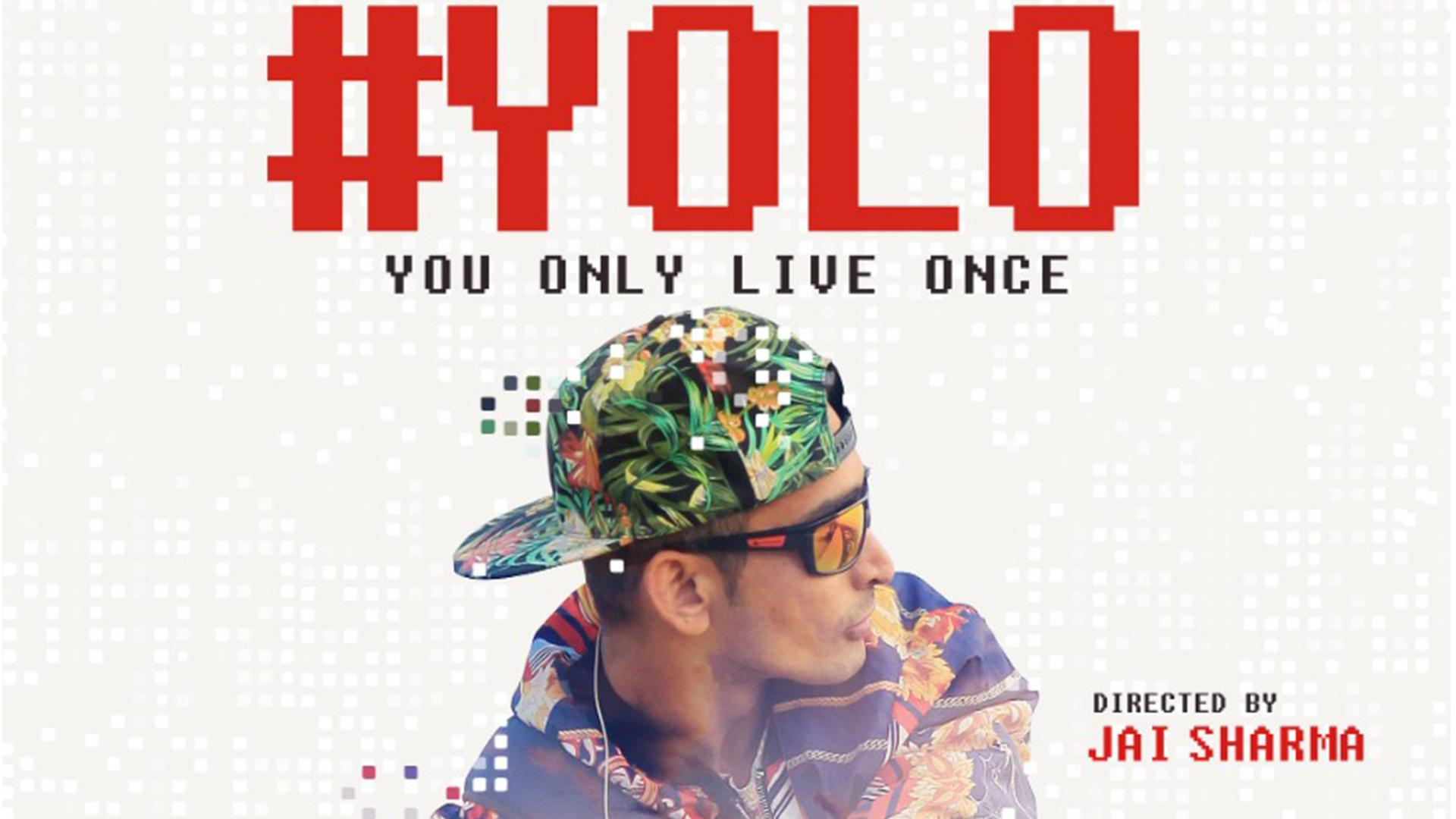 #YOLO - You Only Live Once