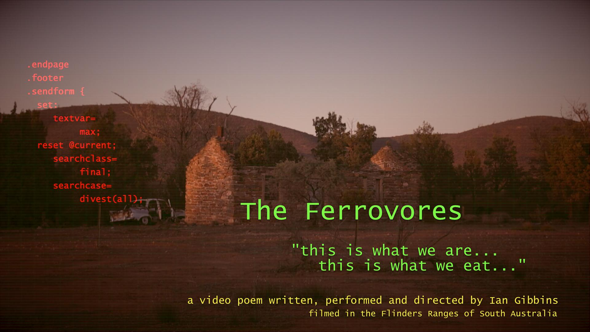 The Ferrovores