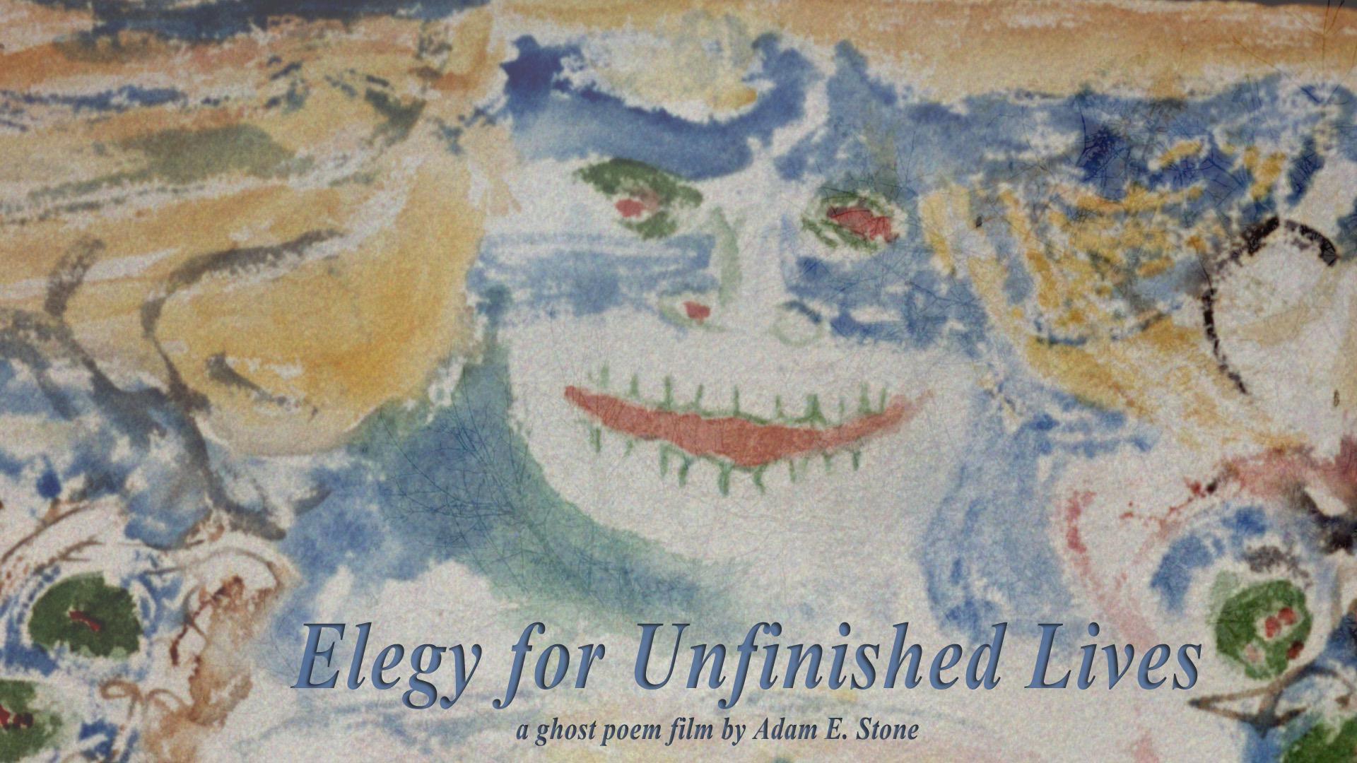 Elegy for Unfinished Lives