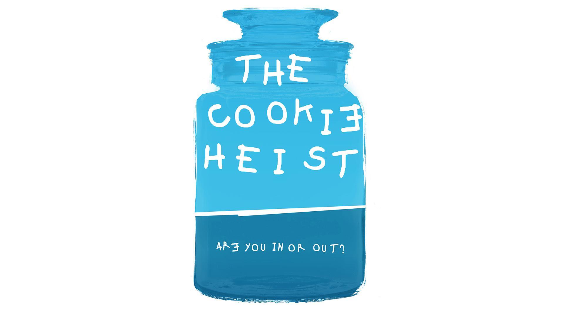 The Cookie Heist