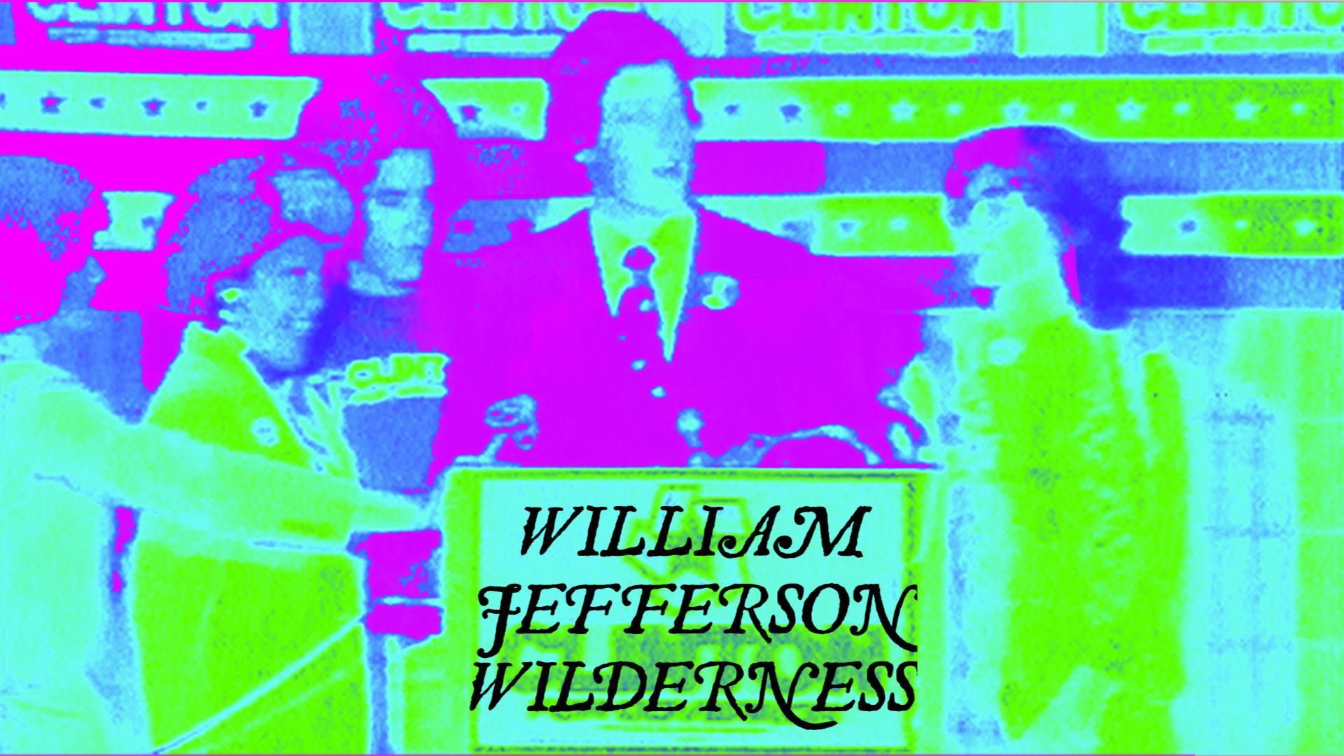 William Jefferson Wilderness