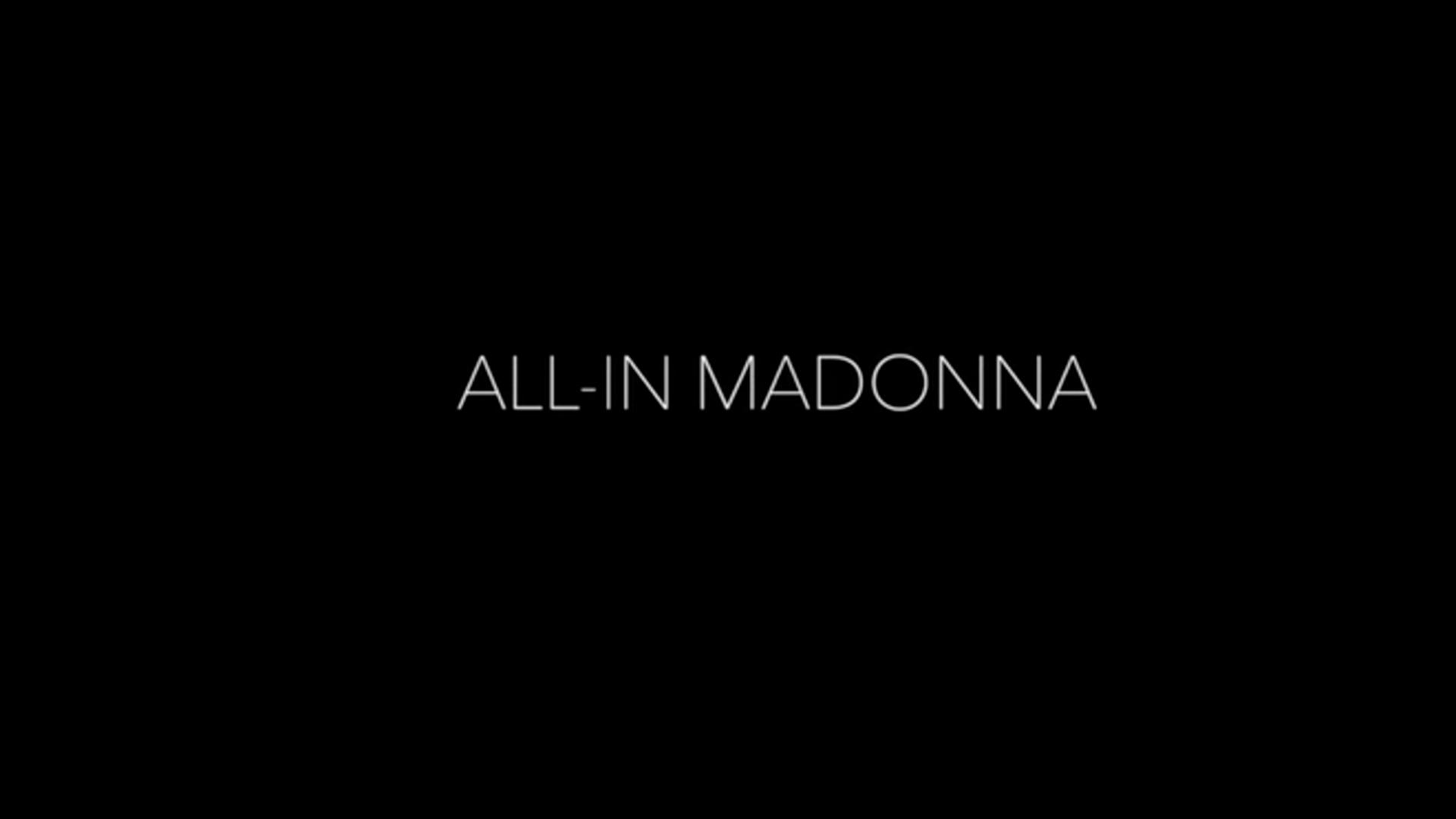 All-in Madonna (Feature)