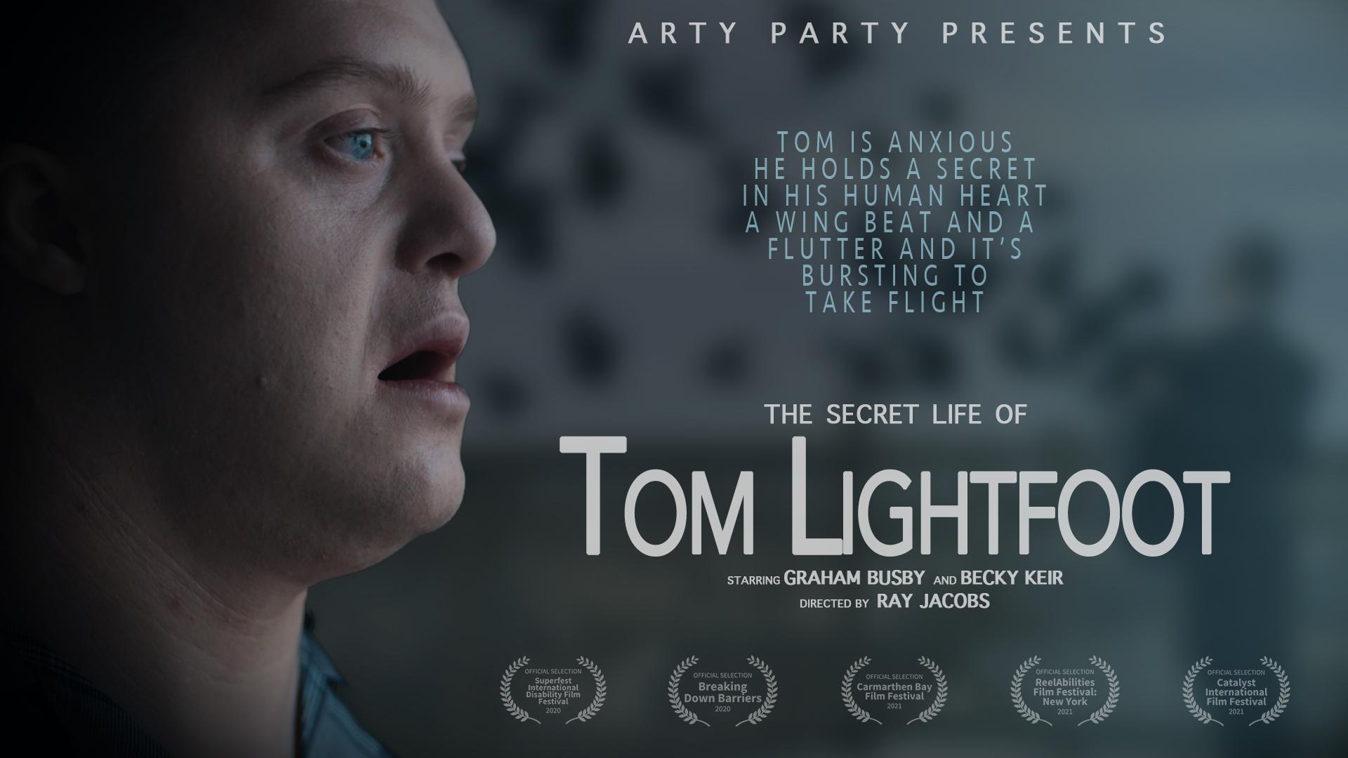 The Secret Life of Tom Lightfoot