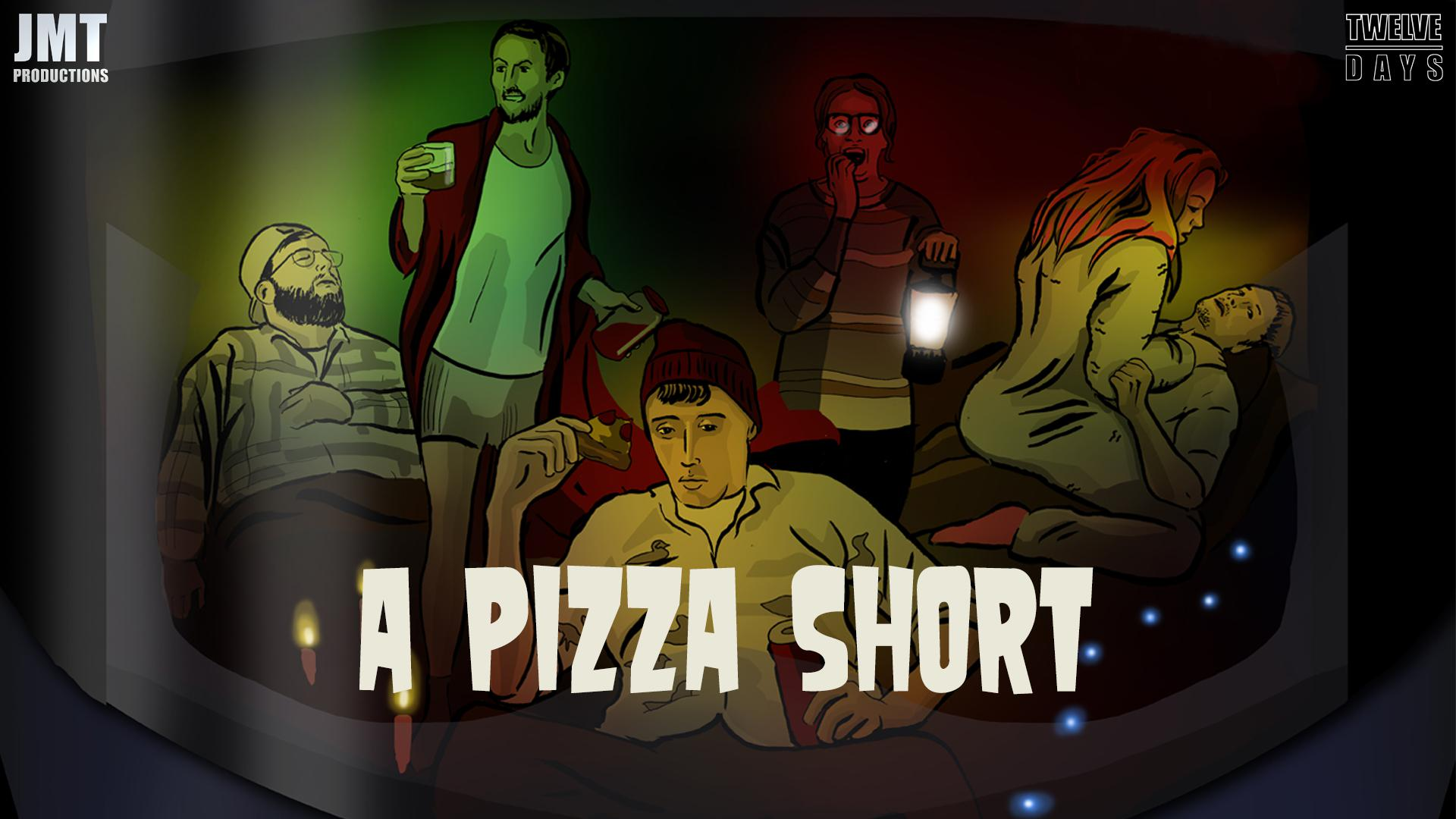 A Pizza Short