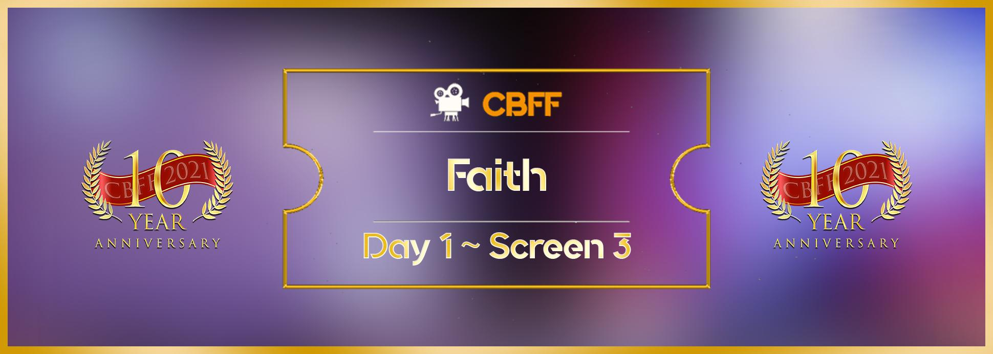 Day 1, Screen 3: Faith Short Film