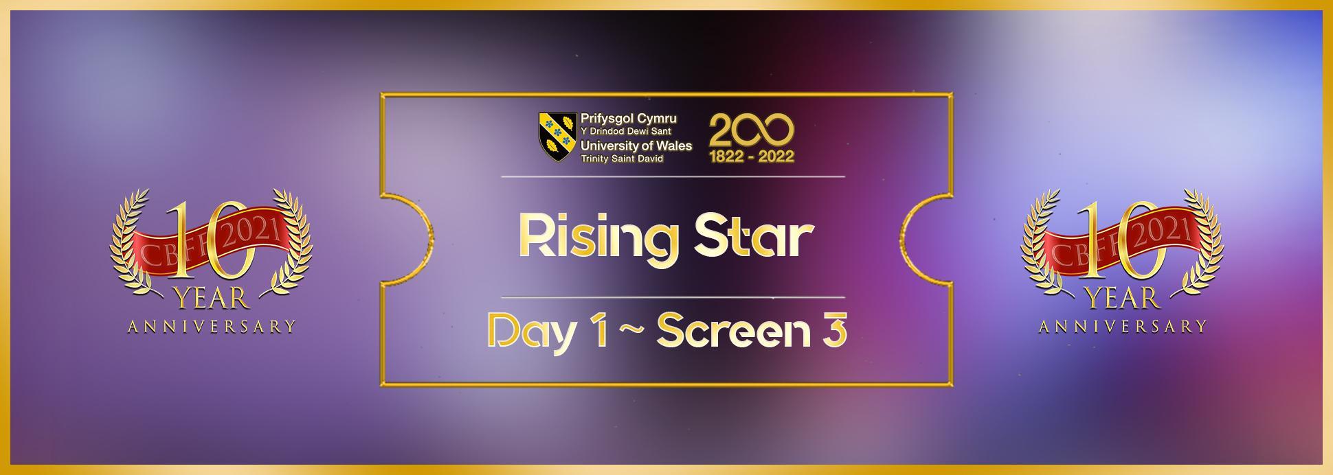 Day 1, Screen 3: Rising Star