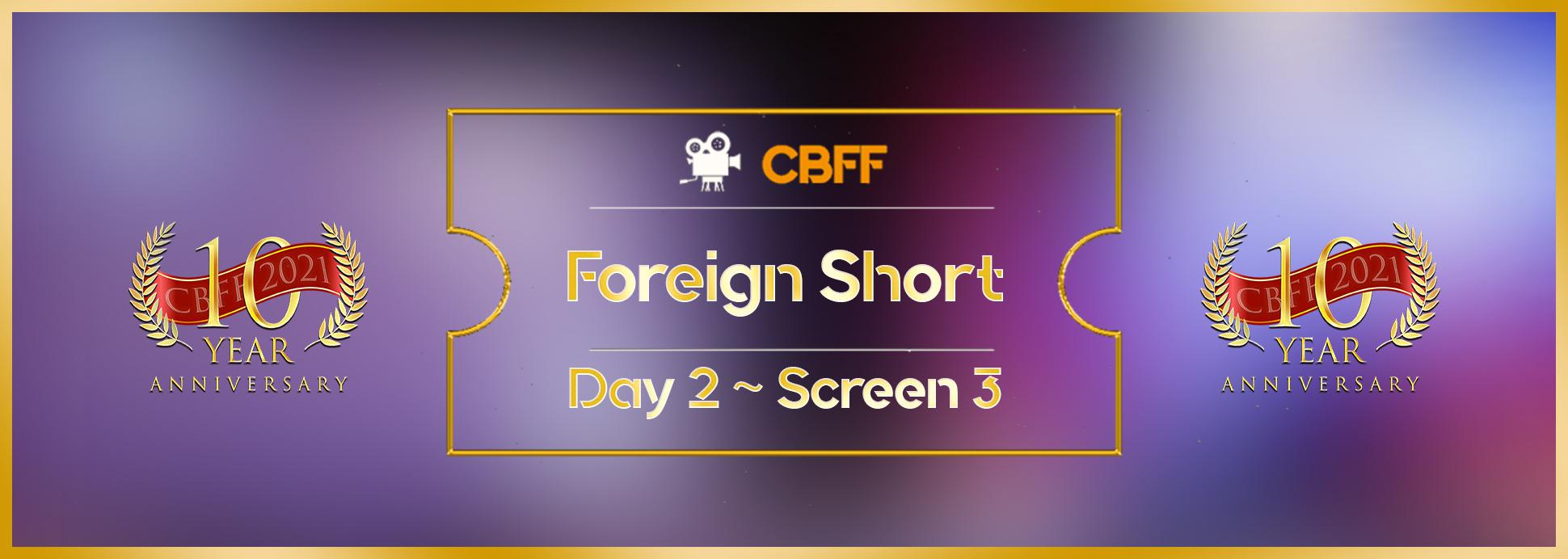 Day 2, Screen 3: Foreign Shorts 3